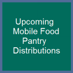 Upcoming Mobile Food Pantry Distributions (June and July 2016)